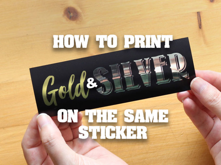 print gold and silver on the same sticker